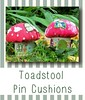 "Toadstool Pin cushions • <a style=""font-size:0.8em;"" href=""http://www.flickr.com/photos/29905958@N04/9433078015/"" target=""_blank"">View on Flickr</a>"