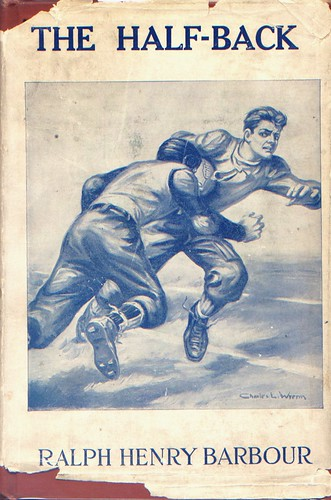 The Halfback by Ralph Henry Barbour