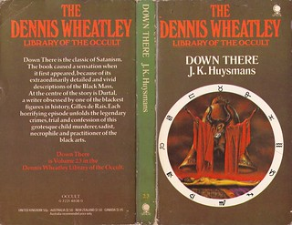 J.K. Huysmans - Down There (Dennis Wheatley Library of the Occult)
