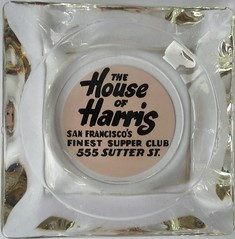 THE HOUSE OF HARRIS SAN FRANCISCO CALIF (ussiwojima) Tags: sanfrancisco california glass bar advertising restaurant lounge cocktail ashtray supperclub thehouseofharris