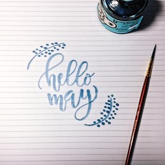 Hello May (listen to the birds sing) Tags: handwriting may brush watercolour calligraphy scribble