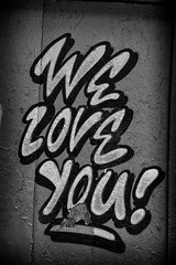 we love you graffiti (Daz Smith) Tags: city uk portrait people urban blackandwhite bw streets art love blancoynegro monochrome wall canon graffiti blackwhite words bath candid graf citylife thecity streetphotography spray weloveyou canon6d dazsmith bathstreetphotography