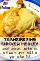 Maple Cranberry Than (alaridesign) Tags: maple cranberry thanksgiving chicken medley aip paleo instant pot
