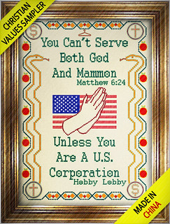 From flickr.com/photos/47422005@N04/13538487725/: Christian Values Sampler - On Sale Now at Hobby Lobby (Made in China)