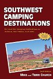 Southwest Camping Destinations: RV and Car Camping Destinations in Arizona, New Mexico, and Utah (Camping Destinations series) (danielmaryville) Tags: arizona camping destinations mexico series southwest utah