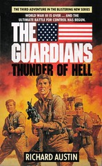 Richard Austin - Thunder of Hell (Pan) (Johny Malone) Tags: fiction book libro paperback cover series guardians cubierta postapocalyptic ficción rústica richardaustin postapocalíptico