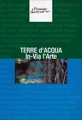 2007 -TERRE D'ACQUA IN-VIA L'ARTE