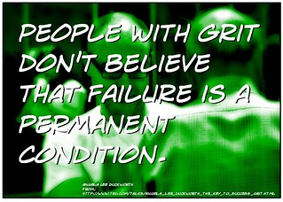 """Quotation:  """"People with grit don't belie..."""