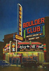 Boulder Club, Las Vegas, Nevada (Cragin Spring) Tags: vegas usa sign club vintage downtown neon unitedstates lasvegas postcard nevada unitedstatesofamerica casino nv neonsign sincity freemontstreet vintagesign lasvegasnv lasvegasnevada boulderclub