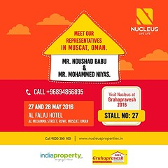 Meet our representatives in Oman, Mr. Noushad Babu K T & Mr. Mohammed Niyas at Grahapravesh 2016 and we'd show you how buying a home could not get any easier.  Date: 27th & 28th May  On time delivery, matchless quality and prime locations - we are the ent (nucleusproperties) Tags: life city india building home nature beautiful beauty architecture design living construction realestate view apartment interior gorgeous lifestyle style atmosphere kerala villa environment elegant exquisite comfort oman luxury muscat kochi elegance kottayam
