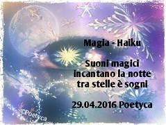 Magia  Haiku (Poetyca) Tags: featured image haiku di poetyca immagini e poesie sfumature poetiche poesia