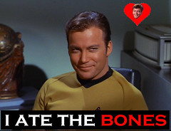 Ate The Bones (Legolas2112) Tags: trek star captain bones ate kirk the i