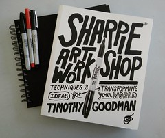 Sharpie Art Workshop Book | Explored! (steveartist) Tags: books markers sharpiemarkers bookcovers art lettering paperbackbooks sketchbooks sharpieartworkshop lgescape2 explored 1000views