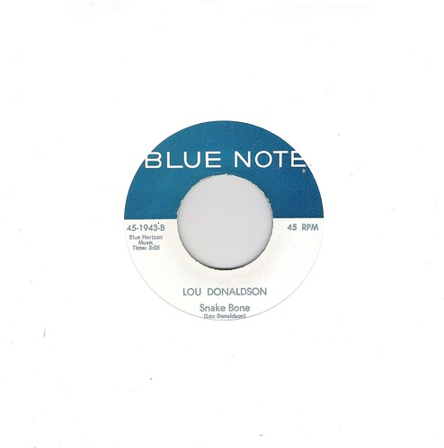 45 RPM - LOU DONALDSON - A) Say It Loud - B) Snake Bone - (BLUE NOTE USA 1969)_A