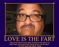 Love Is The Fart (Tobyotter) Tags: love poster fdsflickrtoys poetry motivator tony