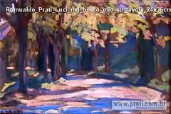 Romualdo Prati Luci nel bosco olio su tavola 24x36cm Collezione privata
