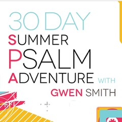 Are you ready to go deeper with God? Dive into His Word with me! The adventure begins Monday. Register here: www.gwensmith.net/30-day-summer-psalm-adventure/
