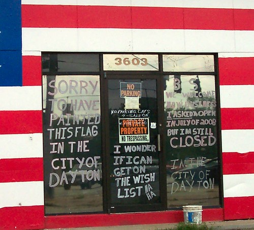 Sorry to have painted this flag in the city of Dayton. I wonder if I can get on the wish list. Ha Ha. BS we welcome new businesses. I asked to open in July of 2008 but I'm still closed in the city of Dayton.