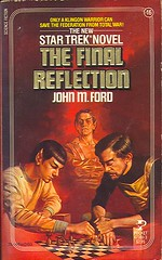 Ford, John M. - The Final Reflection (1984 PB) (sdobie) Tags: startrek reflection ford chess books final 1984 spock 100views 400views 300views 200views covers 16 500views vallejo 800views 600views 700views 1000views klingons 2000views 5000views 3000views 900views 2500views 4000views 6000views 1500views 7000views 8000views 9000views 1250views 1750views finalreflection