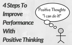 4 Steps To Improve Performance With Positive Thinking. (lieforly14319) Tags: blogger aruna kumar