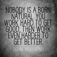 (defineyourgrind.com) Tags: life inspiration work action growth motivation success grind mindset uploaded:by=flickrmobile flickriosapp:filter=nofilter vision:text=0706 vision:outdoor=0623