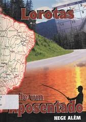Lorotas de um aposentado (Biblioteca IFSP SBV) Tags: literatura cronicas brasileira brasileiras