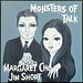 MONSTERS OF TALK - Margaret Cho & Jim Short