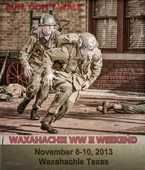 Waxahachie WWII Weekend 2012 - Medic Poster (d-day buff) Tags: promotion poster wwii battle worldwarii reenactment axis militaria veteransday allies waxahachie