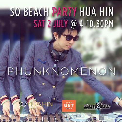 """ขอแนะนำแขกรับเชิญพิเศษ สำหรับ SO Beach Party Hua Hin คืนนี้ ดีเจ Phunknomenon ผู้ที่โลดแล่นในวงการมาอย่างโชกโชนกับการเป็นดีเจเล่นเปิดให้กับดีเจชื่อดังมาแล้วอย่าง Paul Van Dyk, Martin Garrix, Afrojax หรือ VINAI พร้อมทั้งยังเป็นดีเจในงาน After Party """"VINAI"""