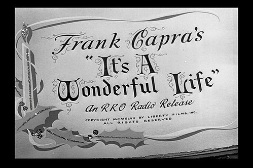 It's A Wonderful Life (1946), From FlickrPhotos
