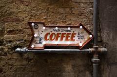 Have a cup of Coffee (Benjamin Weiss) Tags: coffee kaffee siena kawa cupofcoffee tassekaffee signcoffee schildkaffee szyldkawa znakkawa filizankakawy sienacoffee
