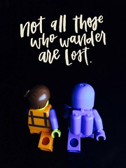 Not all those who wander are lost. (parik.v9906) Tags: light project dark lego low quotes legos 365 minifig iphone minifigure minifigures 365days iphoneography iphone5s