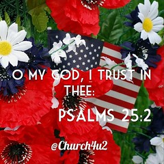 "Psalms 25-2 ""O my God, I trust in thee:"" (@CHURCH4U2) Tags: pic bible verse"