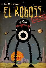 EL ROBOSS (1951) (.:CALACA:.) Tags: illustration digital venezuela caracas illustrator calaca