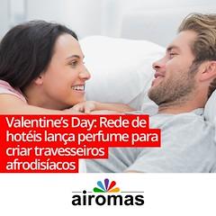 Valentine's Day: Rede de hotéis lança perfume para criar travesseiros afrodisíacos (AIROMAS) Tags: marketing day valentine travesseiro loja perfumes cheiro sensorial afrodisiaco essências aromatização olfativo airomas