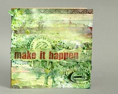 make it happen (Drycha) Tags: green paper spring handmade mixedmedia stickers craft card gesso paints papercraft cardmaking 7dotsstudio