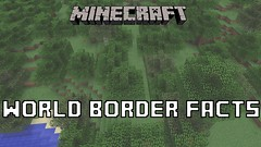 Minecraft - 20 World Border Facts You Might Not Know (nicemarkmc) Tags: world you know border 20 might facts not minecraft