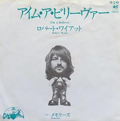 Robert Wyatt: (I´m a believer/Memories) (svennevenn) Tags: records vinyl singles neildiamond robertwyatt hughhopper