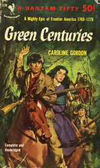 Bantam Books F1130 - Caroline Gordon - Green Centuries (swallace99) Tags: fiction vintage paperback historical bantam