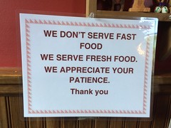 We Don't Serve Fast Food We Serve Fresh Food We Appreciate Your Patience Thank You Sign Taqueria Diaz (stevendepolo) Tags: food sign you fast fresh we thank dont your taqueria appreciate patience serve diaz