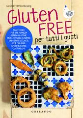 COP_Gluten Free per tutti i gusti.indd (oliveri.stefania) Tags: libro glutenfree ricette senzaglutine