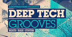 Deep Tech Grooves (Loopmasters) Tags: house drums techno samples vocals dubstep techhouse royaltyfree deephouse loopmasters