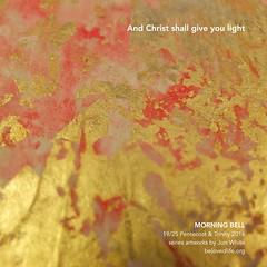 19/25 in series The Fire of Your Love - with art by Jon White #stillness #prayer #morningprayer #contemplation #nihonga #trinity #life #Christ #light (morningbell2u) Tags: life light christ prayer trinity stillness nihonga contemplation morningprayer