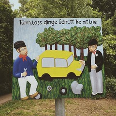 """""""Tünn, loss dinge Schrott he nit lije"""" - Dude, don't leave up your trash here! (Sign in Colognian dialect)"""