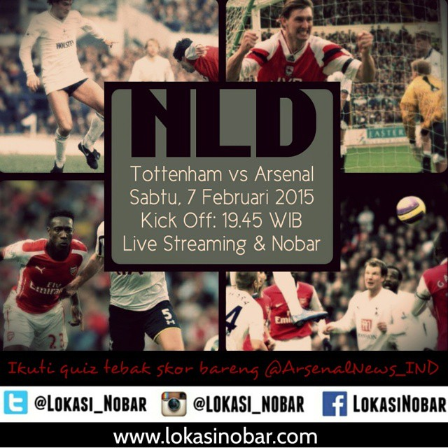 Lokasi Nobar: Tottenham vs Arsenal | Sabtu, 7 Feb 2015 | KO: 19.45 WIB | Live Streaming cc @arsenalnews_ind