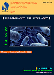 International Journal of Microbiology and Mycology - IJMM (International Network for Natural Sciences) Tags: microbiology genetics mycology pathology bacteriology virology