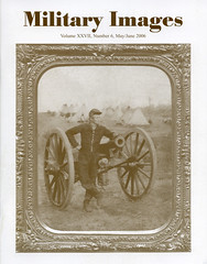 Military Images magazine cover, May/June 2006 (militaryimages) Tags: history infantry mi america magazine soldier photography rebel us marine uniform photographer unitedstates military union navy archive confederate worldwari civilwar american weapon tintype ambrotype artillery stereoview cartedevisite sailor ruby veteran roach daguerreotype yankee cavalry neville spanishamericanwar albumen mexicanwar coddington backissue citizensoldier indianwar heavyartillery matcher findingaid militaryimages hardplate