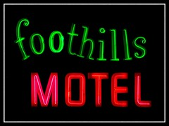 Foothills Motel (Dusty_73) Tags: california road county ca trip travel usa foothills classic sign night america vintage drive inn highway neon united motel auburn signage lincoln sacramento states roadside googie placer