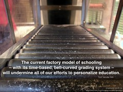Undermining personalization (Scott McLeod) Tags: education factory quotes learning teaching slides grading mcleod snippets tomvanderark