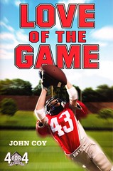 Love of the Game (Vernon Barford School Library) Tags: life new family school fiction game love sports sport john reading book football high library libraries families reads books read paperback relationship cover junior novel covers bookcover schools middle vernon coy relationships recent bookcovers paperbacks novels fictional familylife barford softcover vernonbarford softcovers interpersonalrelations 9781250006370